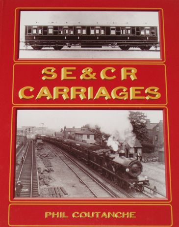 SE&CR Carriages, by Phil Coutanche